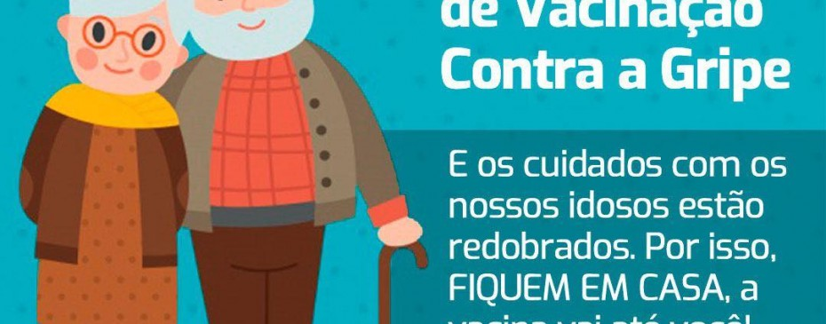 Campanha contra a Gripe: Prefeitura vacinará os idosos em casa